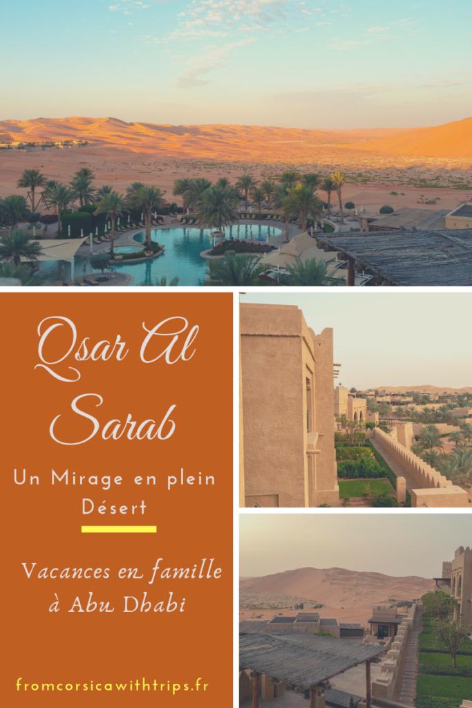 Vacances à Abu Dhabi en famille, le Qsar Al Sarab, hôtel d'exception au coeur du désert.