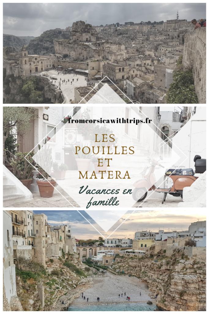 Vacances en famille : les Pouilles et Matera.