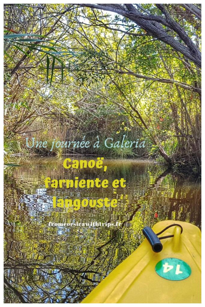Une journée à Galeria, Haute-Corse. Canoë kayak dans le delta du fango, gastronomie et plage