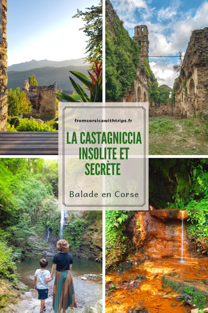 La Castagniccia insolite et secrète. Découvrir la Corse en famille.