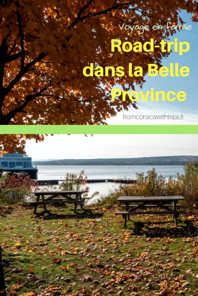Road-trip automnal au Québec, voyager avec ses enfants.