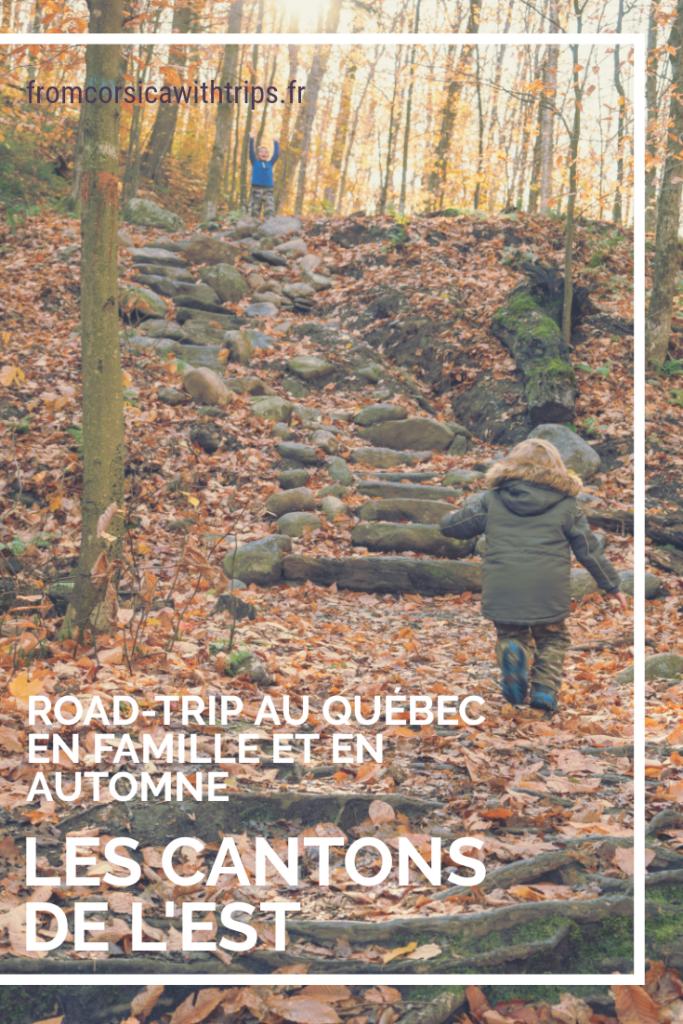 Voyage dans les Cantons de l'est en automne et en famille