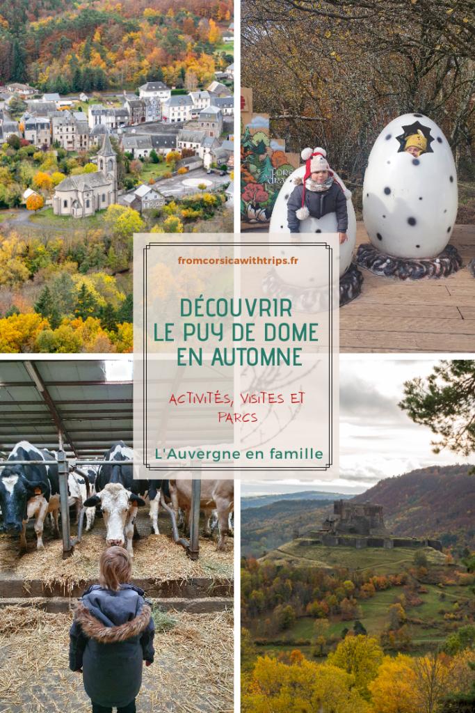 Vacances dans le Puy de Dôme en automne, visiter l'Auvergne en famille