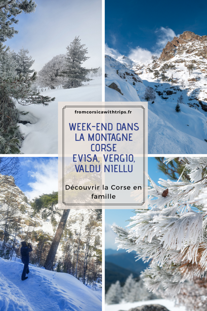 Week-end en hiver en Corse avec les enfants. Evisa, Porto, Vergio, Niolu