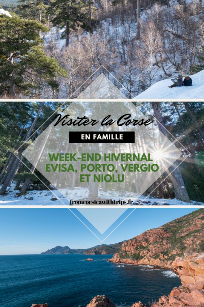 Découvrir la Corse en hiver et en famille. Week-end dans la neige, Evisa, Niolu, Vergio