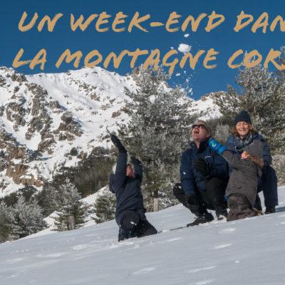 Un week-end en hiver dans la montagne corse