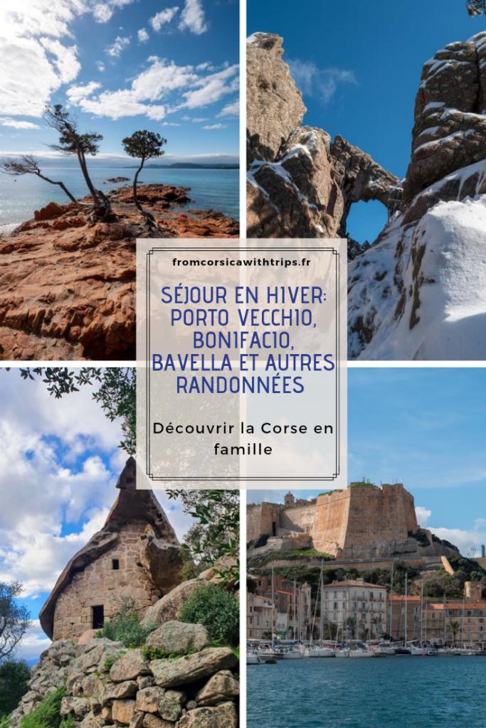 Séjour en famille en Corse du sud en hiver : porto vecchio, bonifacio, bavella, l'ospedale